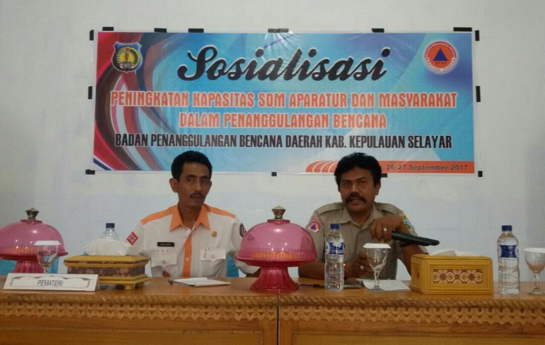 Badan penanggulangan Bencana Daerah (BPBD) Kepulauan Selayar Gelar Sosialisasi Peningkatan SDM